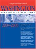 Washington Information Directory 2004-2005, CQ Press Editors, 1568029039