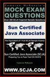 Cameron Mckenzie's SCJA Exam Questions Sun Certified Java Associate Certification Www. scja. com : Hundreds of Simulated Exam Questions for the SCJA Certification Exam, McKenzie, Cameron, 1598729039
