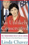 Unlikely Conservative, Linda Chavez, 0465089038