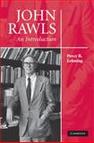 John Rawls : An Introduction, Lehning, Percy B., 0521899036