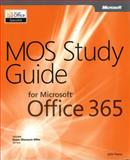 MOS Study Guide for Microsoft Office 365, Pierce, John, 0735669031