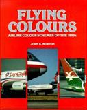 Flying Colors, Morton, John K., 0879389036