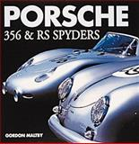 Porsche 356 and RS Spyders, Maltby, Gordon, 0760309035