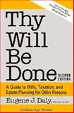 Thy Will Be Done, Eugene J. Daly, 0879759038