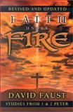 Faith under Fire, David Faust, 0899009034