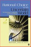 Rational Choice in an Uncertain World : The Psychology of Judgment and Decision Making, Dawes, Robyn M., 1412959039