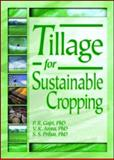 Tillage for Sustainable Cropping, Gajri, P. R. and Arora, V. K., 1560229039