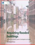 Repairing Flooded Buildings : An Insurance Industry Guide to Investigation and Repair, Building Research Establishment, 1860819036