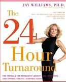 The 24-Hour Turnaround, Jay Williams, 0060989033