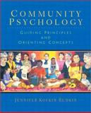 Community Psychology : Guiding Principles and Orienting Concepts, Rudkin, Jennifer Kofkin, 0130899038