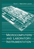 Microcomputers and Laboratory Instrumentation, Malcolme-Lawes, D. J., 0306429039