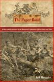 The Paper Road 9780520269033