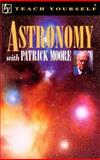 Teach Yourself Astronomy, Moore, Patrick, 0844239038