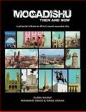 Mogadishu Then and Now, M. Dirios and I. Osman, 1477229035