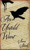 An Untold Want, Stark, Sara, 1939039037