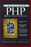Essential Php for Web Professionals, Cosentino, Christopher, 0130889032
