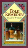 Folk Remedies, Paul Bergner and David J. Hufford, 0451199030