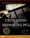 Upgrading and Repairing PCs, Mueller, Scott, 0789719037