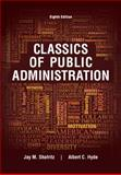 Classics of Public Administration 8th Edition