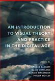 An Introduction to Visual Theory and Practice in the Digital Age, Copeland, David, 1433109034