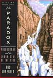 A Brief History of the Paradox, Roy Sorensen, 0195159039