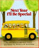 Next Year I'll Be Special, Patricia Reilly Giff, 0385309031