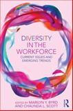 Diversity in the Workforce : Current Issues and Emerging Trends, , 0415859034