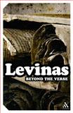 Beyond the Verse : Talmudic Readings and Lectures, Levinas, Emmanuel and Mole, Gary D., 0826499031