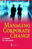 Managing Corporate Change, Doppler, Klaus and Lauterburg, Christoph, 3540679030