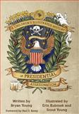 A Children's Illustrated History of Presidential Assassination, Bryan Young, 0615999034