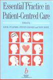 Essential Practice in Patient-Centered Care, KWM Fulford, S. Ersser, Tony Hope, 0632039035