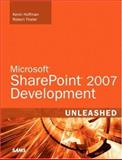 Microsoft Sharepoint 2007 Development Unleashed, Hoffman, Kevin and Foster, Robert, 0672329034