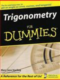 Trigonometry for Dummies®, Mary Jane Sterling, 0764569031