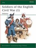 Soldiers of the English Civil War (1), Keith Roberts, 0850459036