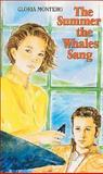 The Summer the Whales Sang, Gloria Montero, 0888629036