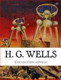 H. G. Wells, Collection Novels, H.g. Wells, 1500339032