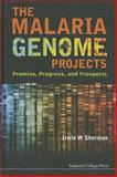 The Malaria Genome Projects, Irwin W. Sherman, 1848169035