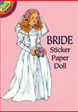 Bride Sticker Paper Doll, Barbara Steadman, 0486299031