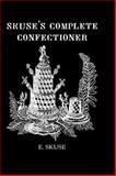 Skuse's Complete Confectioner 9780710309037