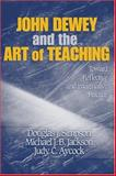 John Dewey and the Art of Teaching 9781412909037