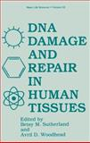 DNA Damage and Repair in Human Tissues, , 1461279038