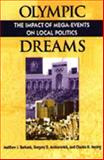 Olympic Dreams : The Impact of Mega-Events on Local Politics, Burbank, Matthew J. and Andranovich, Gregory D., 1555879039