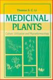 Medicinal Plants : Culture, Utilization and Phytopharmacology, Li, Thomas S. C. and Strauss, Steven, 1566769035