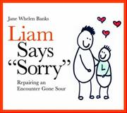 "Liam Says ""Sorry"", Jane Whelen Banks, 1843109034"