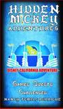 HIDDEN MICKEY ADVENTURES in Disney California Adventure 9781938319037