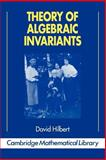 Theory of Algebraic Invariants, Hilbert, David and Sturmfels, Bernd, 0521449030