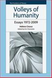 Volleys of Humanity : Essays, 1972-2009, Cixous, Hélène, 0748639039