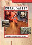 Rural Safety : Machinery, Stock and General Hazards, Brown, I, 075068903X