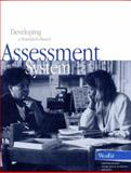 Developing a Standards-Based Assessment System : A Handbook, O'Neill, Kim and Stansbury, Kendyll, 0914409034