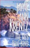 The Ties That Bind, Jayne Ann Krentz, 155166903X